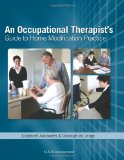 Occupational Therapist's Guide to Home Modification Practiceby